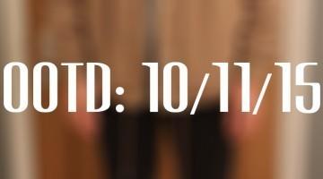 OOTD - 10/11/15 - George Franks