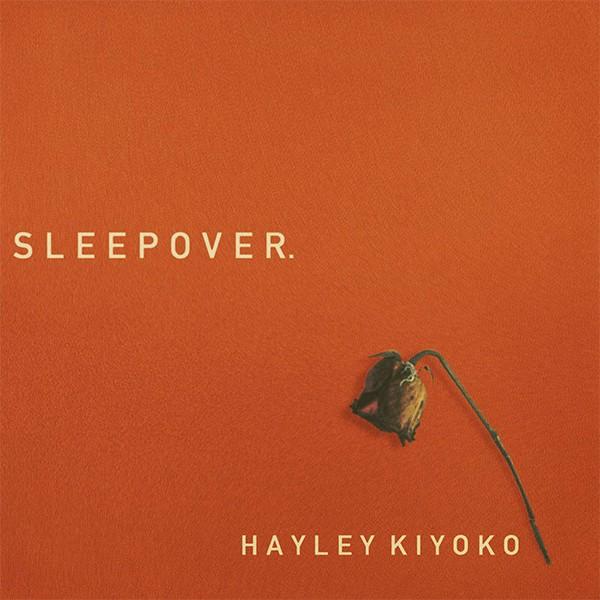 """""""Sleepover"""" - Haley Kiyoko"""